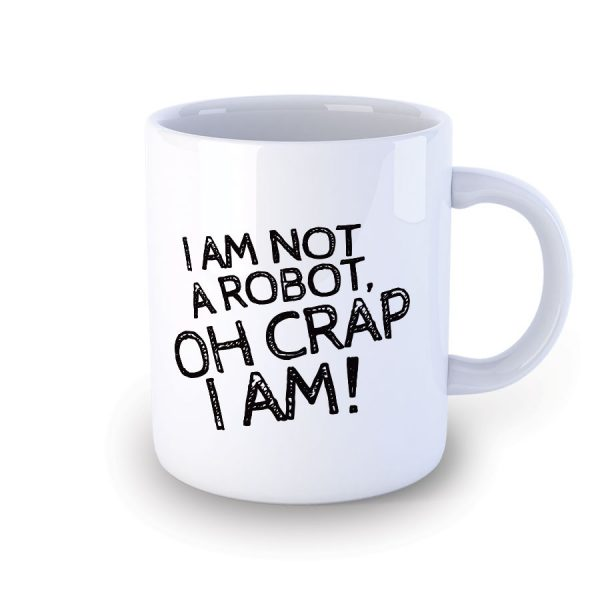 I am not a Robot Mug