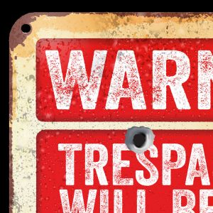 Trespassers will be Shot Sign T-Shirt