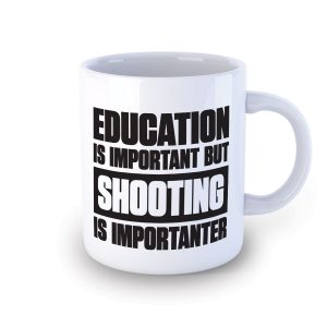 Shooting Is Importanter Mug